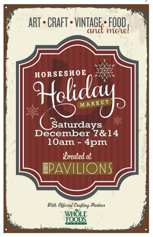 Horseshoe Holiday Market Denver Pavilions