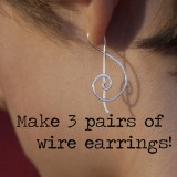 Make 3 pairs wire earrings, all materials included!